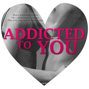 addictedtoyou1